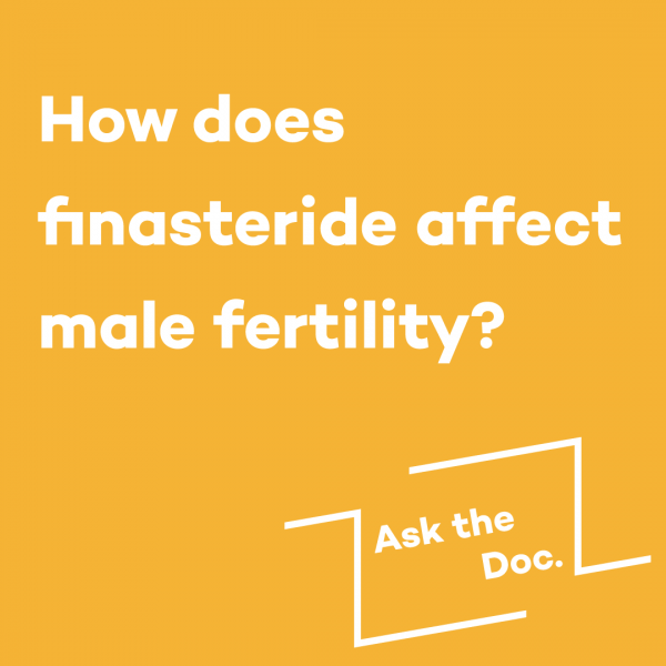 How does finasteride affect male fertility?